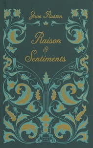 Jane Austen - Raison et Sentiments.