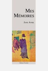 Jane Avril - Mes mémoires.