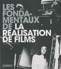 Jane Barnwell - Les Fondamentaux de la réalisation de films.