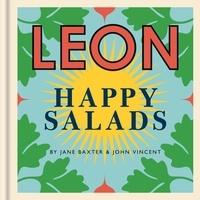 Jane Baxter et John Vincent - Happy Leons: LEON Happy Salads.