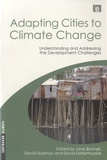Jane Bicknell - Adapting Cities to Climate Change - Understanding and Addressing the Development Challenges.