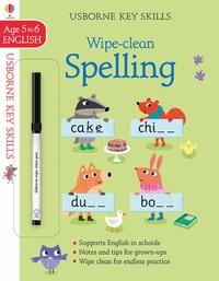 Jane Bingham et Marta Cabrol - Key skills wipe-clean spelling 5-6.