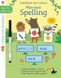 Jane Bingham et Marta Cabrol - Key skills wipe-clean spelling 6-7.