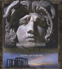 Mythes grecs et romains - Légendes, art et histoire.pdf