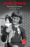 Jane Birkin - Munkey diaries - Journal, 1957-1982.