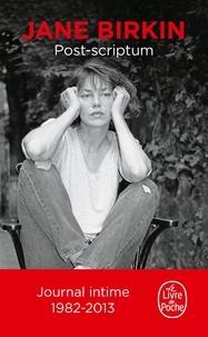Jane Birkin - Post-scriptum - Journal, 1982-2013.