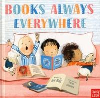 Jane Blatt et Sarah Massani - Books Always Everywhere.