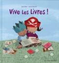 Jane Blatt et Sarah Massini - Vive les livres !.