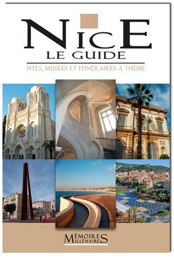 Jane Bradshaw - Nice The Guide - Sites, musées, itinéraires à thème, Edition en Anglais.