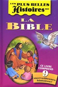 Jane Brierley et Irina Georgeta Pusztai - Les plus belles Histoires de la Bible.