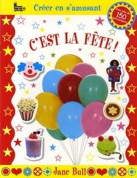 Jane Bull - C'est la fête !.