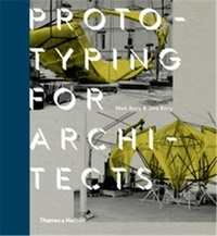 Prototyping for architects - Jane Burry |
