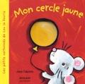 Jane Cabrera - Mon cercle jaune.