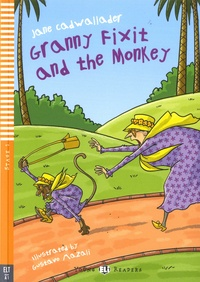 Jane Cadwallader et Gustavo Mazali - Granny Fixit and the Monkey. 1 CD audio