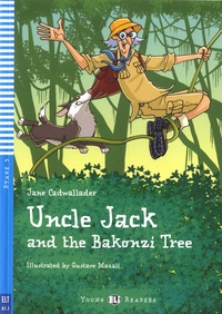Jane Cadwallader et Gustavo Mazali - Uncle Jack and the Bakonzi Tree. 1 CD audio