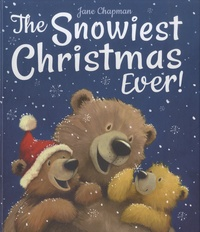 Jane Chapman - The Snowiest Christmas Ever!.