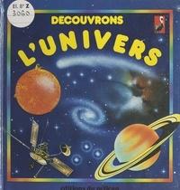 Jane Chisholm et Hélène Coste - Découvrons l'univers.