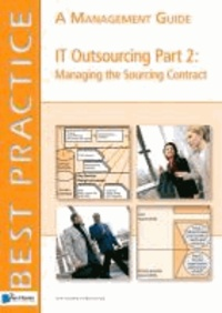 Jane Chittenden - IT Outsourcing, Part 2: Managing the Sourcing Contract: A Management Guide.