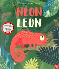 Jane Clarke et Britta Teckentrup - Neon Leon.