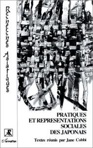 Jane Cobbi - Pratiques et représentations sociales des Japonais.