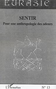 Jane Cobbi et Robert Dulau - Sentir - Pour une anthropologie des odeurs.