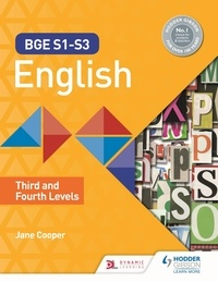 Jane Cooper - BGE S1–S3 English: Third and Fourth Levels.