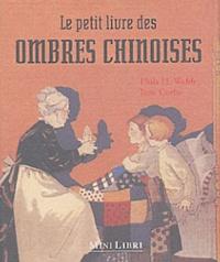 Jane Corby et Phila-H Webb - Le petit livre des ombres chinoises.