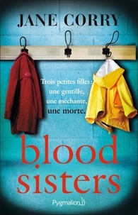 Jane Corry - Blood Sisters.