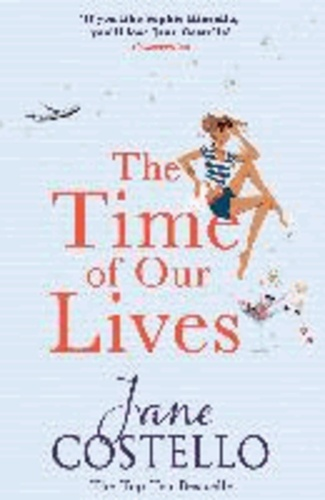Jane Costello - The Time of Our Lives.