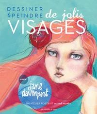 Jane Davenport - Dessiner & peindre de jolis visages.