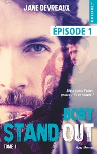 Jane Devreaux - NEW ROMANCE  : Stand-out - tome 1 Bobby Episode 1.