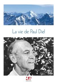 Jane Diel - La vie de Paul Diel.