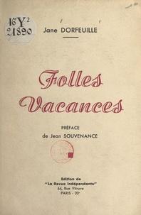 Jane Dorfeuille et Jean Souvenance - Folles vacances.