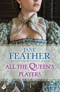 Jane Feather - All The Queen's Players.