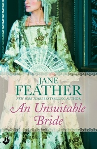 Jane Feather - An Unsuitable Bride: Blackwater Brides Book 3.