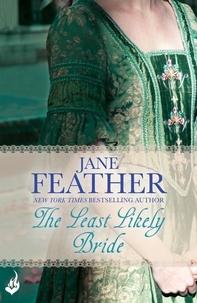 Jane Feather - The Least Likely Bride: Bride Book 3.