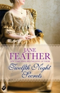 Jane Feather - Twelfth Night Secrets.
