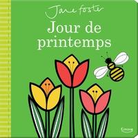 Jane Foster - Jours de printemps.