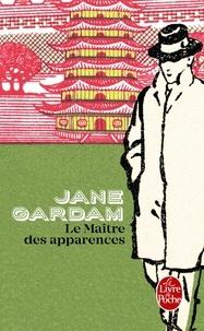 Jane Gardam - Le Maître des apparences.