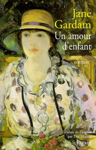 Jane Gardan - Un amour d'enfant.