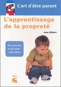 """Jane Gilbert - L'apprentissage de la propreté - Pour des journées et des nuits """"sans fuite""""."""