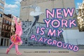 Jane Goodrich - New York is my playground.