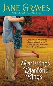 Jane Graves - Heartstrings and Diamond Rings.