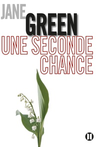 Jane Green - Une seconde chance.