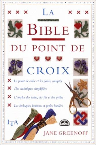 Jane Greenoff - La bible du point de croix.