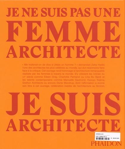 Je ne suis pas une femme architecte, je suis achitecte