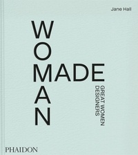 Jane Hall - Woman Made - Great women designers.