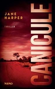 Jane Harper - Canicule.