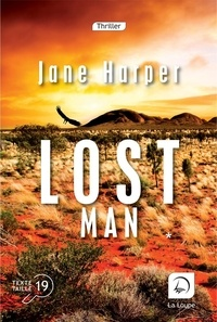 Jane Harper - Lost Man - Tome 1.