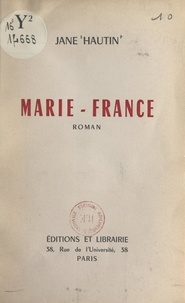 Jane Hautin - Marie-France.